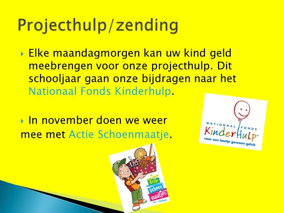  Elke maandagmorgen kan uw kind geld meebrengen voor onze projecthulp.