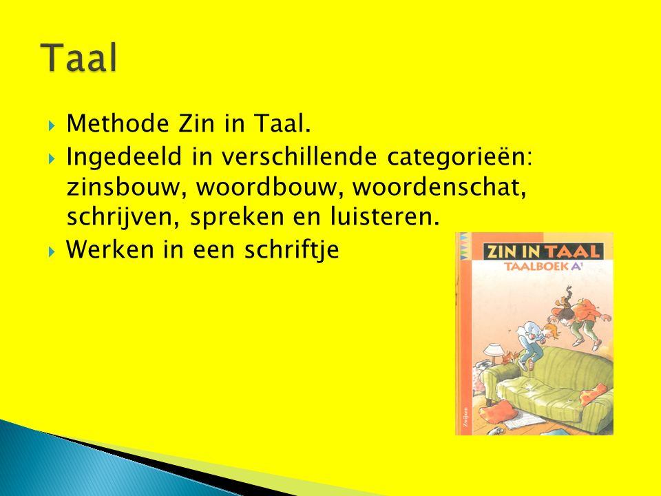  Methode Zin in Taal.