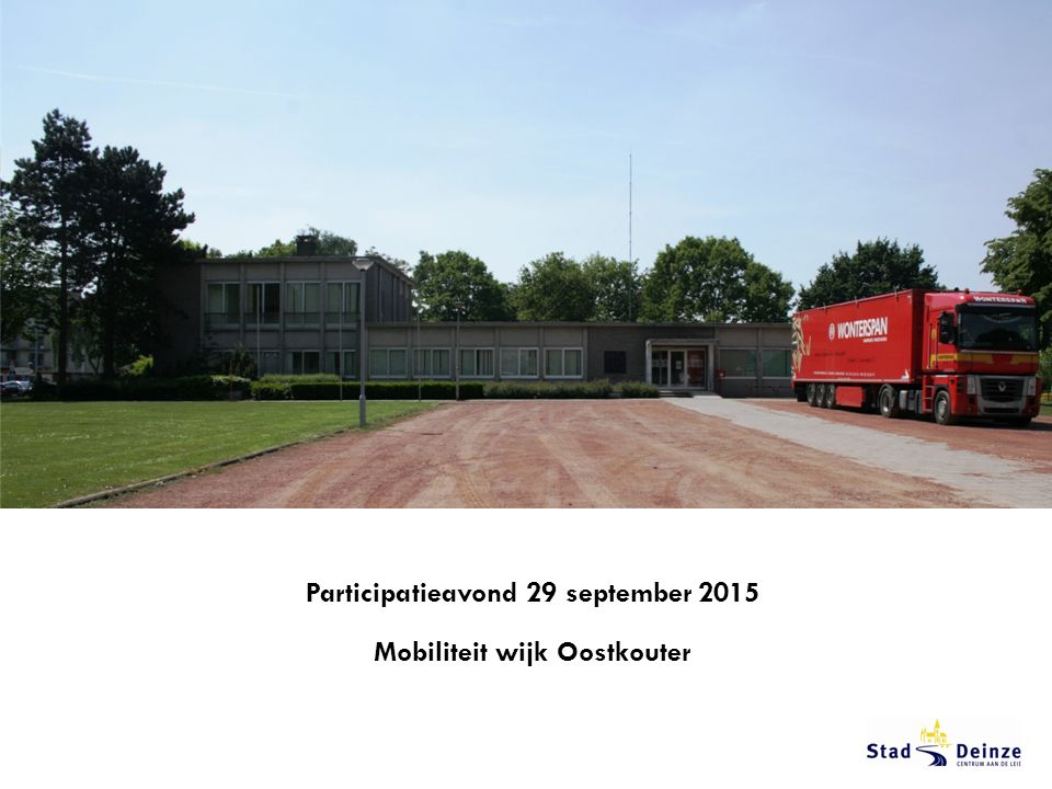 Participatieavond 29 september 2015 Mobiliteit wijk Oostkouter