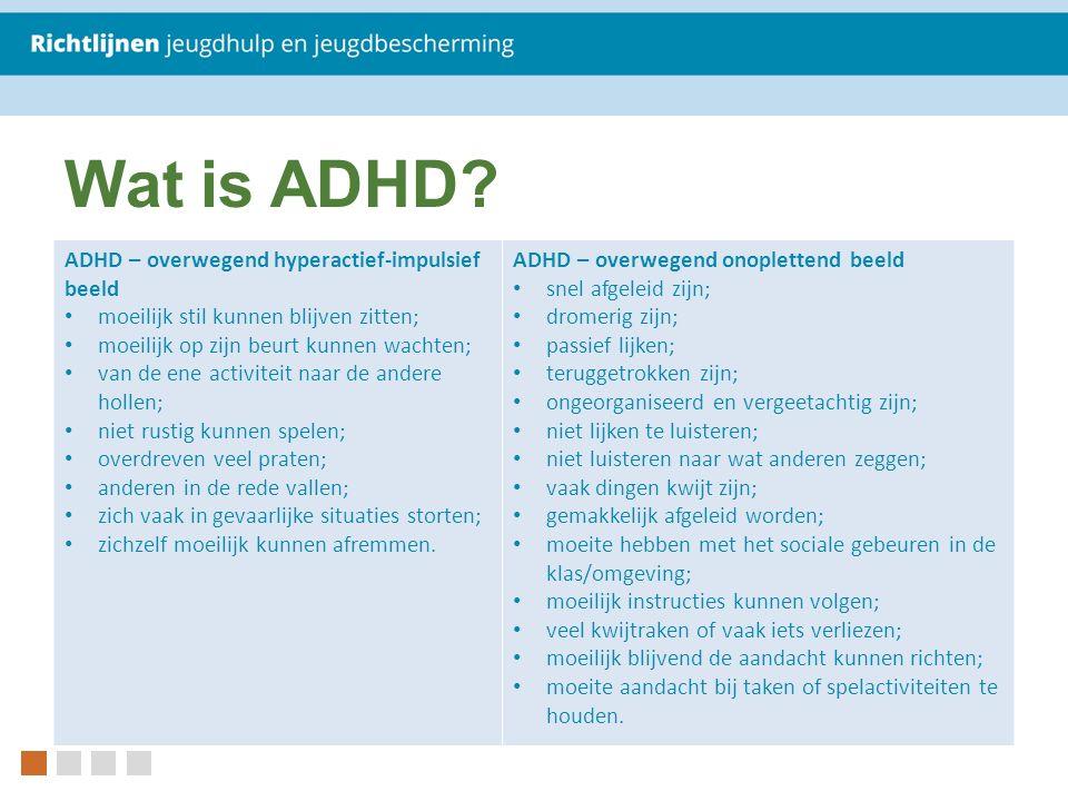 Wat is ADHD.