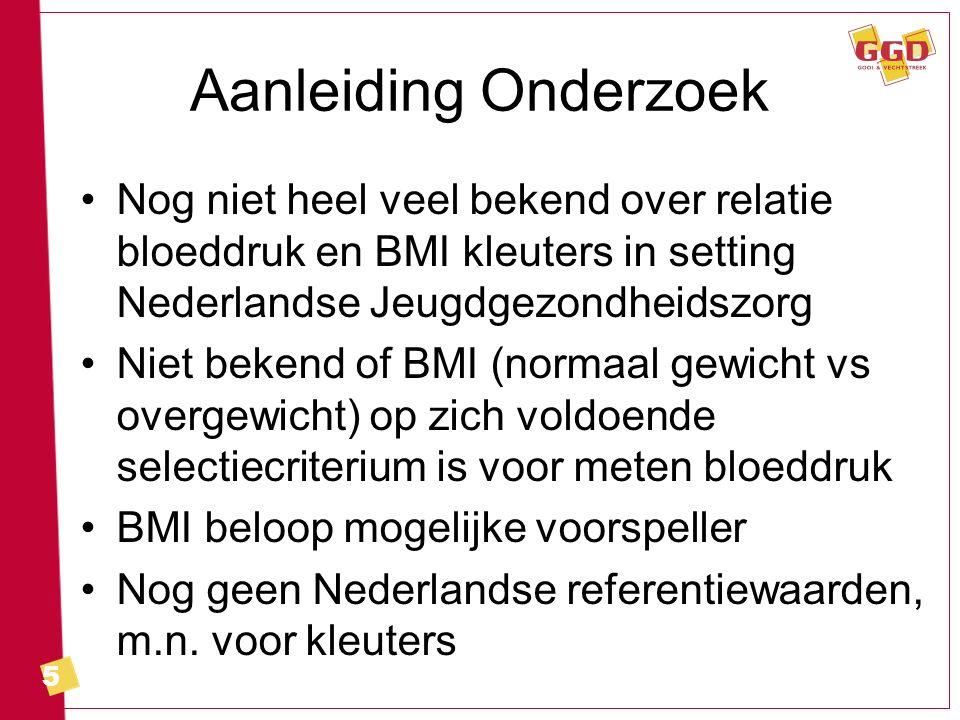 6 Onderzoeksvragen Wat is de relatie tussen BMI / BMI-beloop en bloeddruk, zoals gemeten door JGZ, bij kleuters.