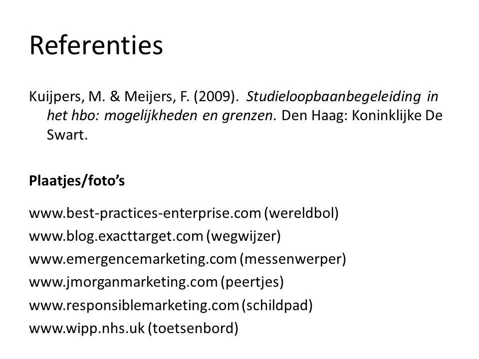 Referenties Kuijpers, M. & Meijers, F. (2009). Studieloopbaanbegeleiding in het hbo: mogelijkheden en grenzen. Den Haag: Koninklijke De Swart. Plaatje