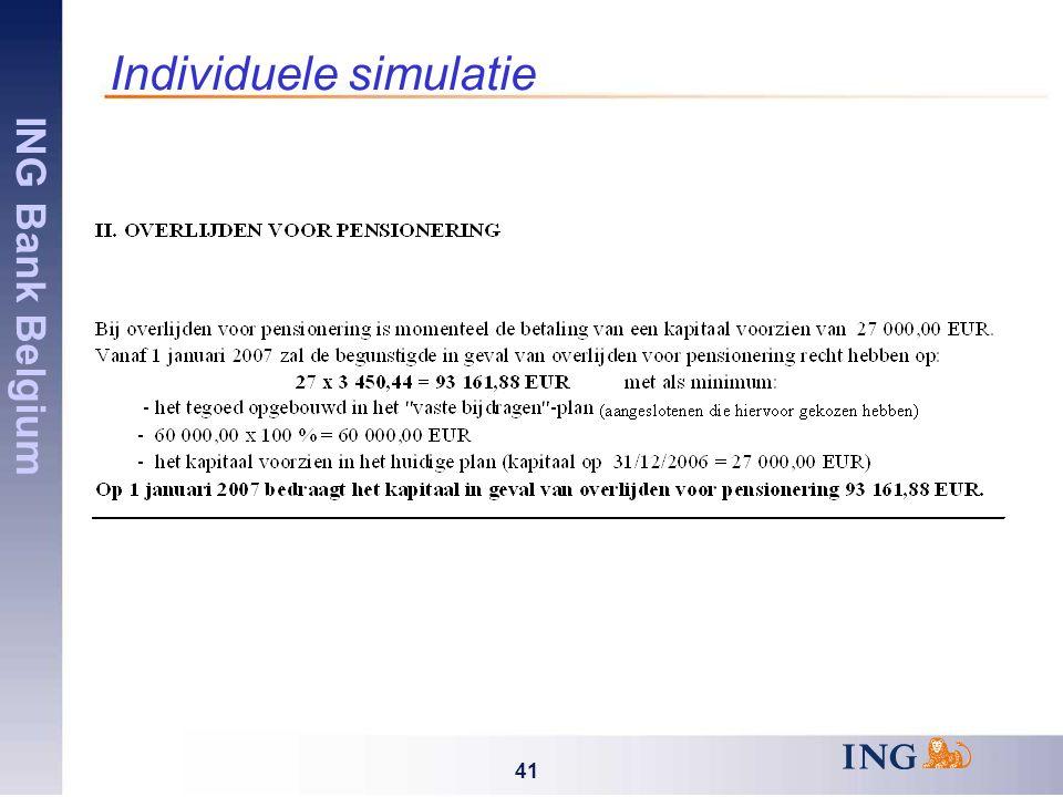 ING Bank Belgium 41 Individuele simulatie