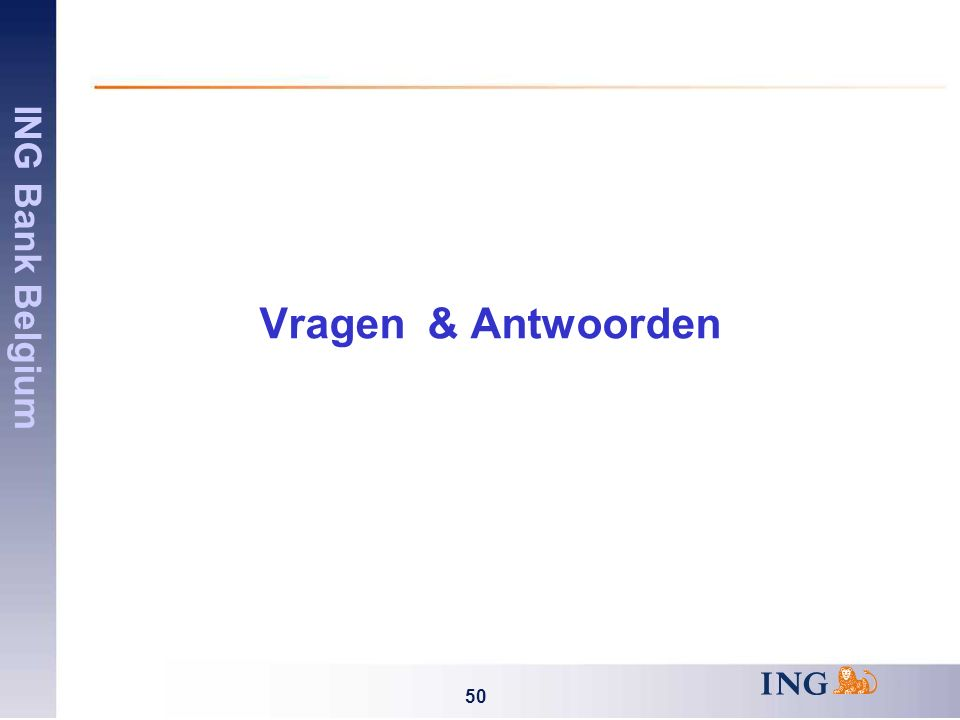 ING Bank Belgium 50 Vragen & Antwoorden