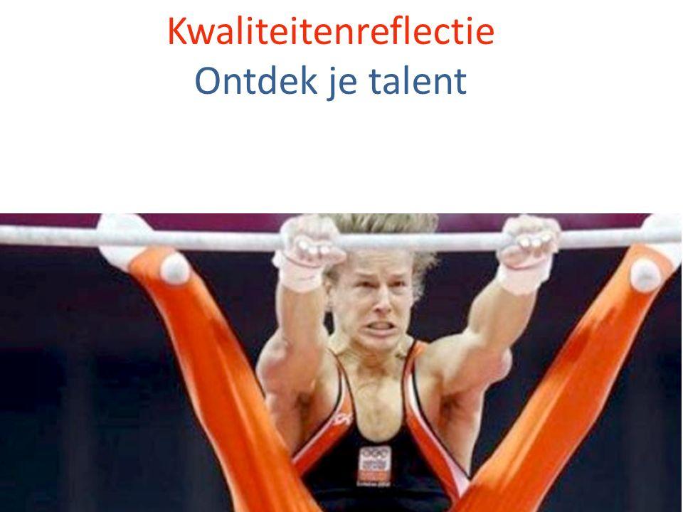 Kwaliteitenreflectie Ontdek je talent