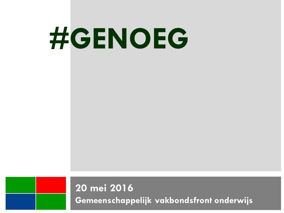 #GENOEG 20 mei 2016 Gemeenschappelijk vakbondsfront onderwijs