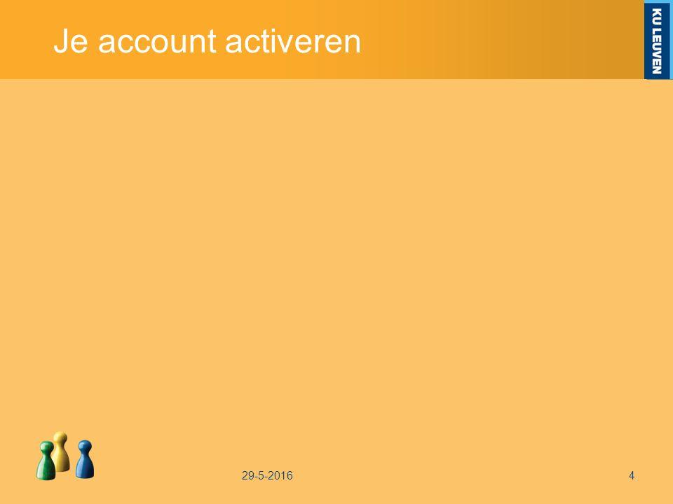 Je account activeren 29-5-20164