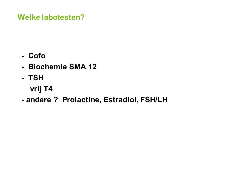 - Cofo - Biochemie SMA 12 - TSH vrij T4 - andere Prolactine, Estradiol, FSH/LH