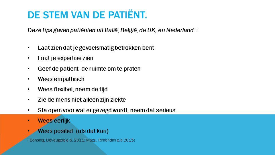 DE STEM VAN DE PATIËNT.Deze tips gaven patiënten uit Italië, België, de UK, en Nederland.