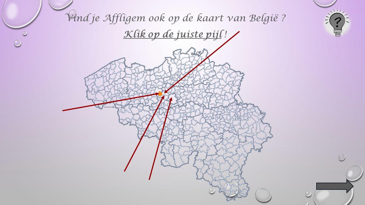 Klik op de 3 Vlaams-Brabantse buurgemeentes. Affligem Asse Ternat Liedekerke