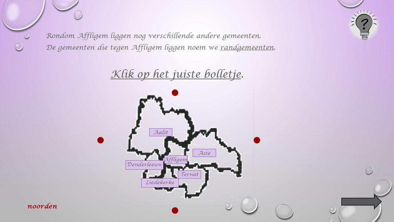 Vind je Affligem ook op de kaart van België Klik op de juiste pijl !
