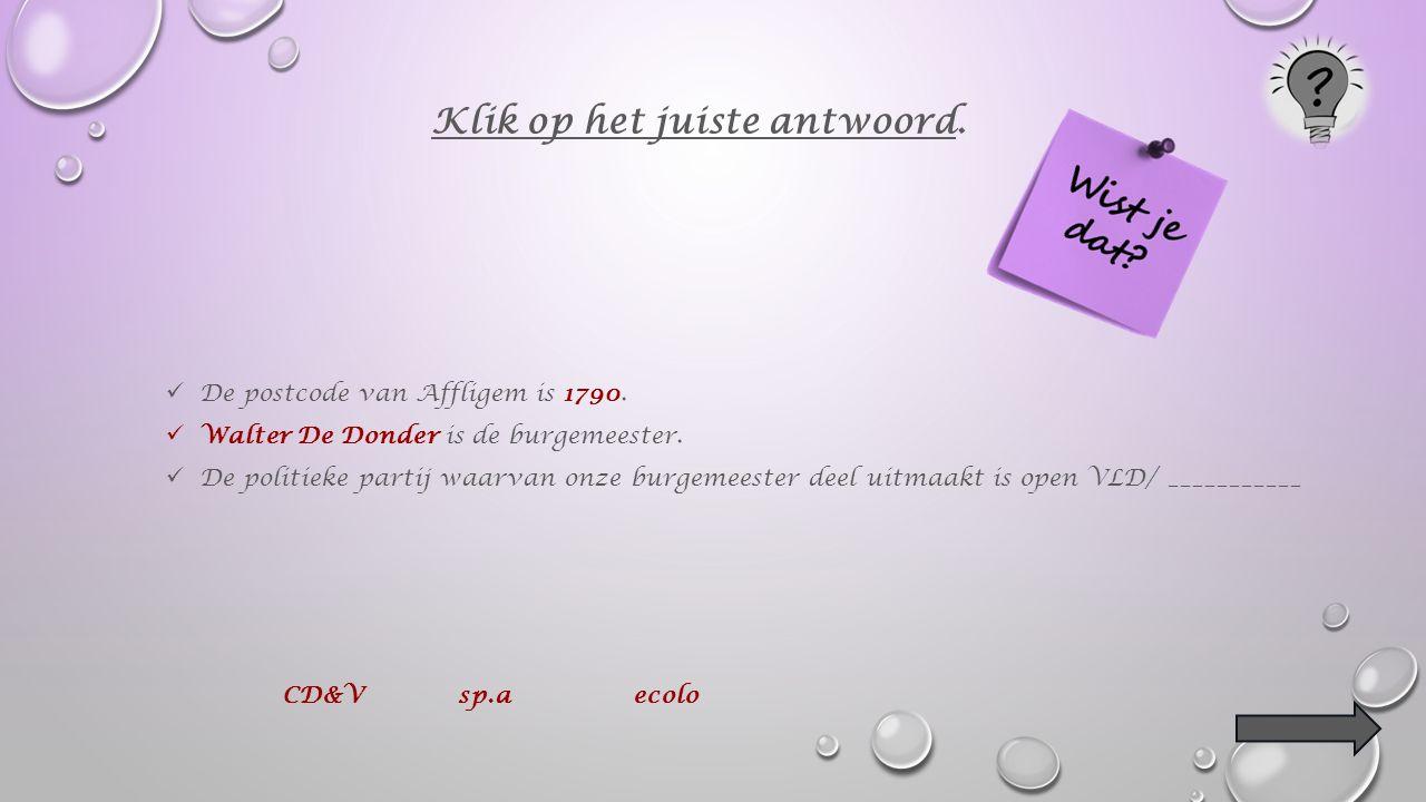 De postcode van Affligem is 1790. _____________________ is de burgemeester.