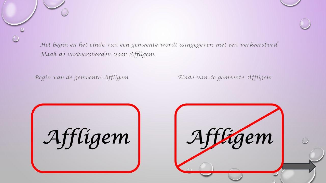 Vind je Affligem ook op de kaart van België ? Klik op de juiste pijl !