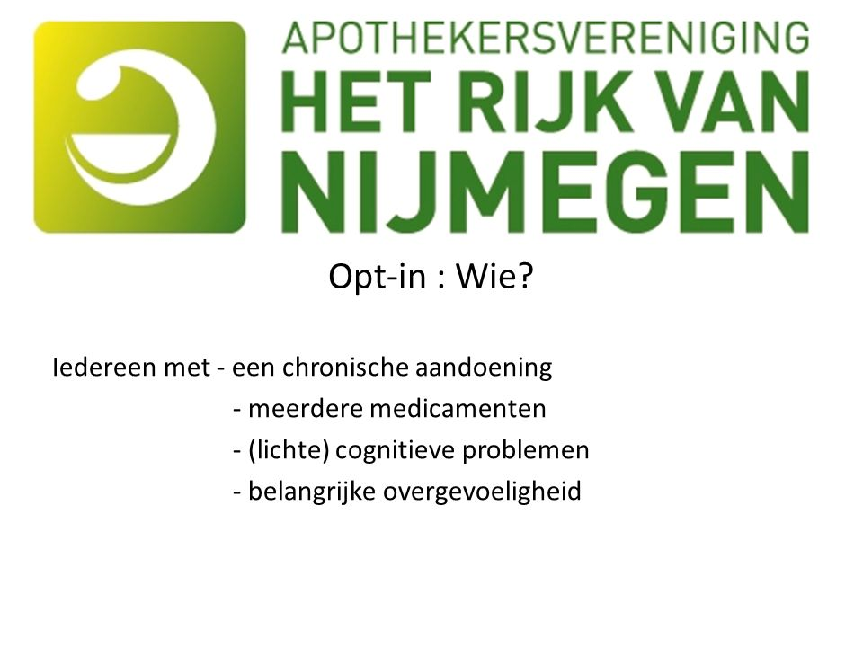 Opt-in : Wie.