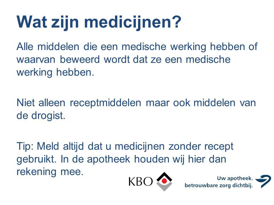 Wat zijn medicijnen? Alle middelen die een medische werking hebben of waarvan beweerd wordt dat ze een medische werking hebben. Niet alleen receptmidd