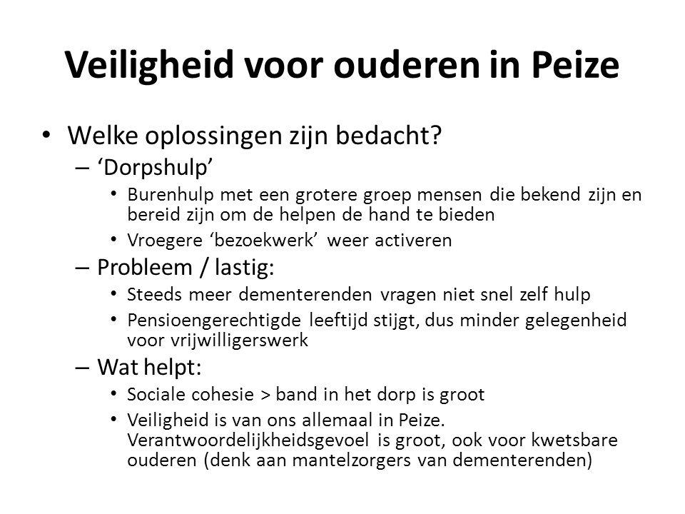 Veiligheid voor ouderen in Peize Welke oplossingen zijn bedacht.