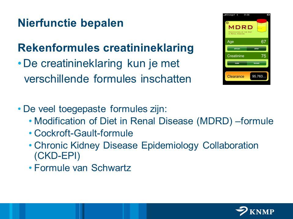 Nierfunctie bepalen Rekenformules creatinineklaring De creatinineklaring kun je met verschillende formules inschatten De veel toegepaste formules zijn