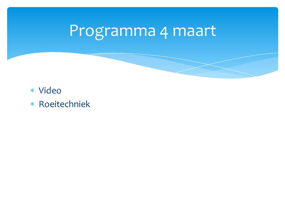  Video  Roeitechniek Programma 4 maart