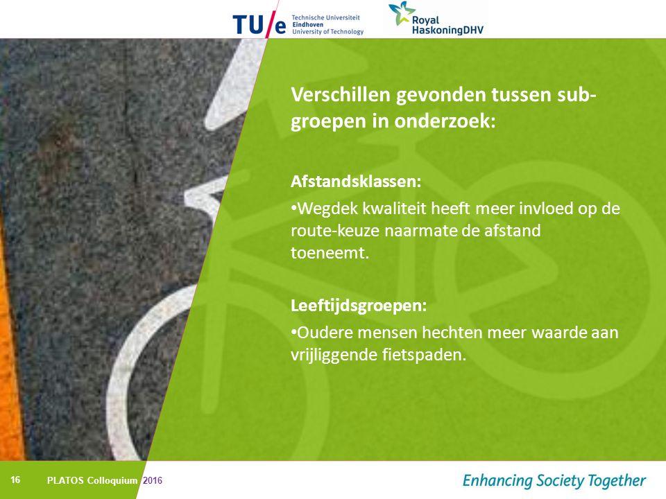 16 Verschillen gevonden tussen sub- groepen in onderzoek: Afstandsklassen: Wegdek kwaliteit heeft meer invloed op de route-keuze naarmate de afstand toeneemt.