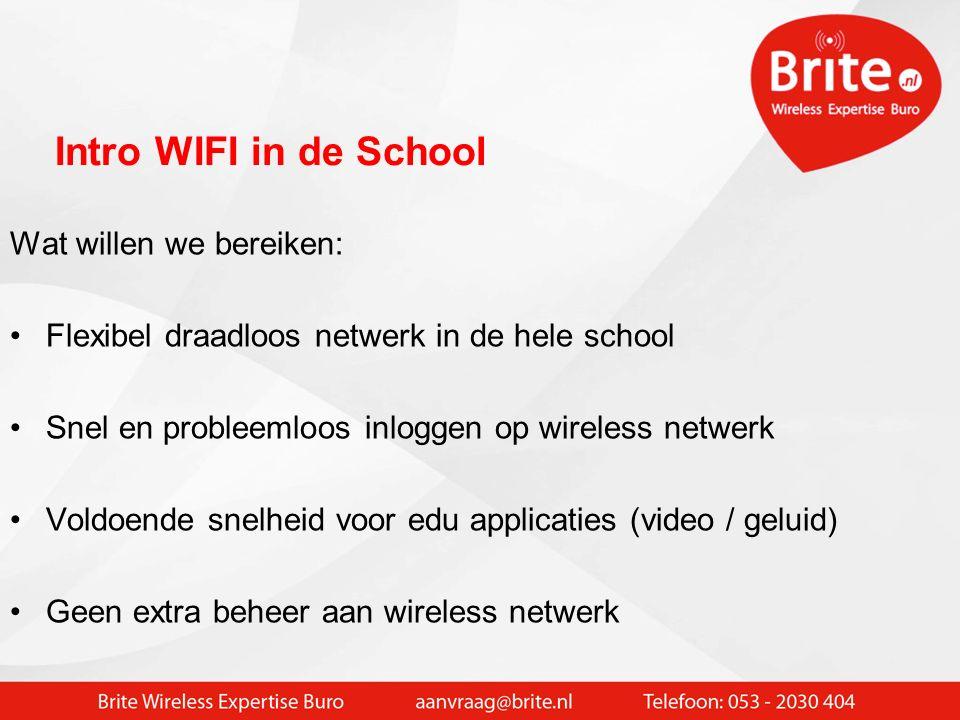 WIFI in de school De digitale leerling heeft meer WIFI devices. Toestaan gastgebruik leerling met Smartphone / iPod etc.  Zo maar 1000 devices op het