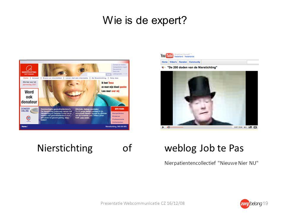 Nierstichting ofweblog Job te Pas Nierpatientencollectief Nieuwe Nier NU Wie is de expert.