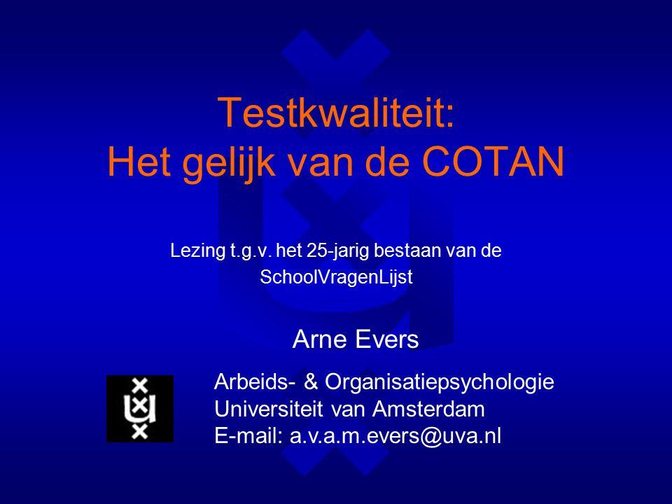 Testkwaliteit: Het gelijk van de COTAN Lezing t.g.v.
