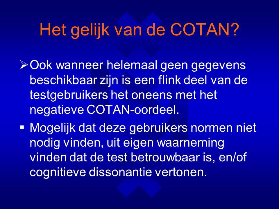 Het gelijk van de COTAN.