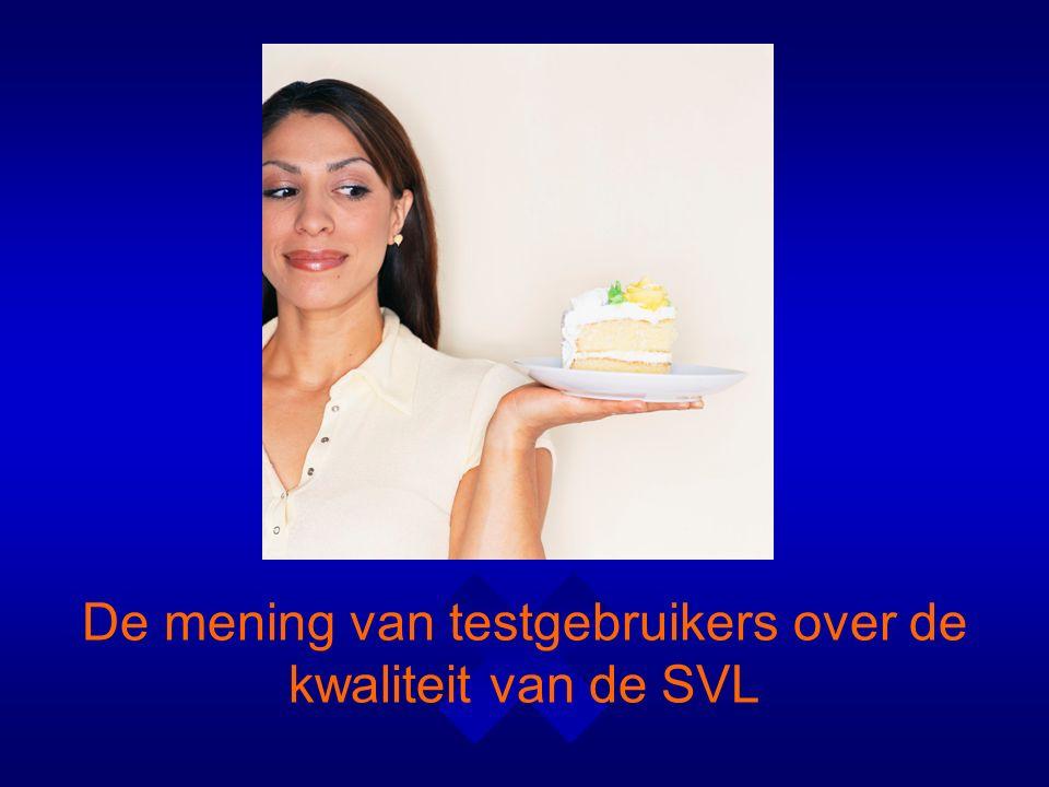 De mening van testgebruikers over de kwaliteit van de SVL