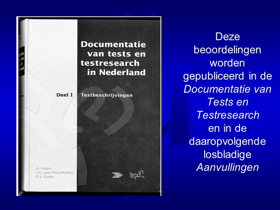 Deze beoordelingen worden gepubliceerd in de Documentatie van Tests en Testresearch en in de daaropvolgende losbladige Aanvullingen