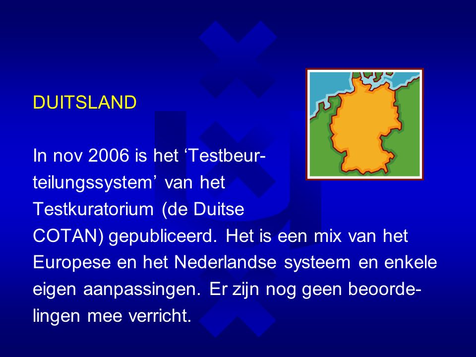 DUITSLAND In nov 2006 is het 'Testbeur- teilungssystem' van het Testkuratorium (de Duitse COTAN) gepubliceerd.