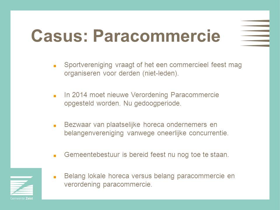 Casus: Paracommercie Sportvereniging vraagt of het een commercieel feest mag organiseren voor derden (niet-leden).
