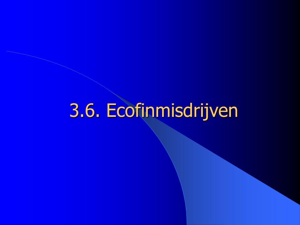 3.6. Ecofinmisdrijven