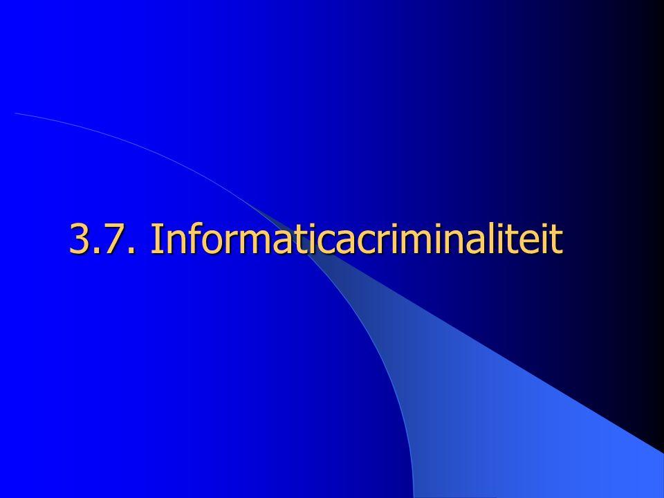 3.7. Informaticacriminaliteit