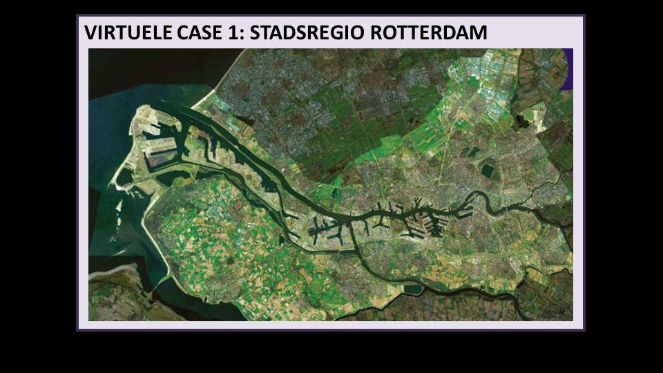 VIRTUELE CASE 1: STADSREGIO ROTTERDAM Inzoomen: 1. vooraf obv vraagstuk ; 2. in workshop nav ruimtelijke scenarios