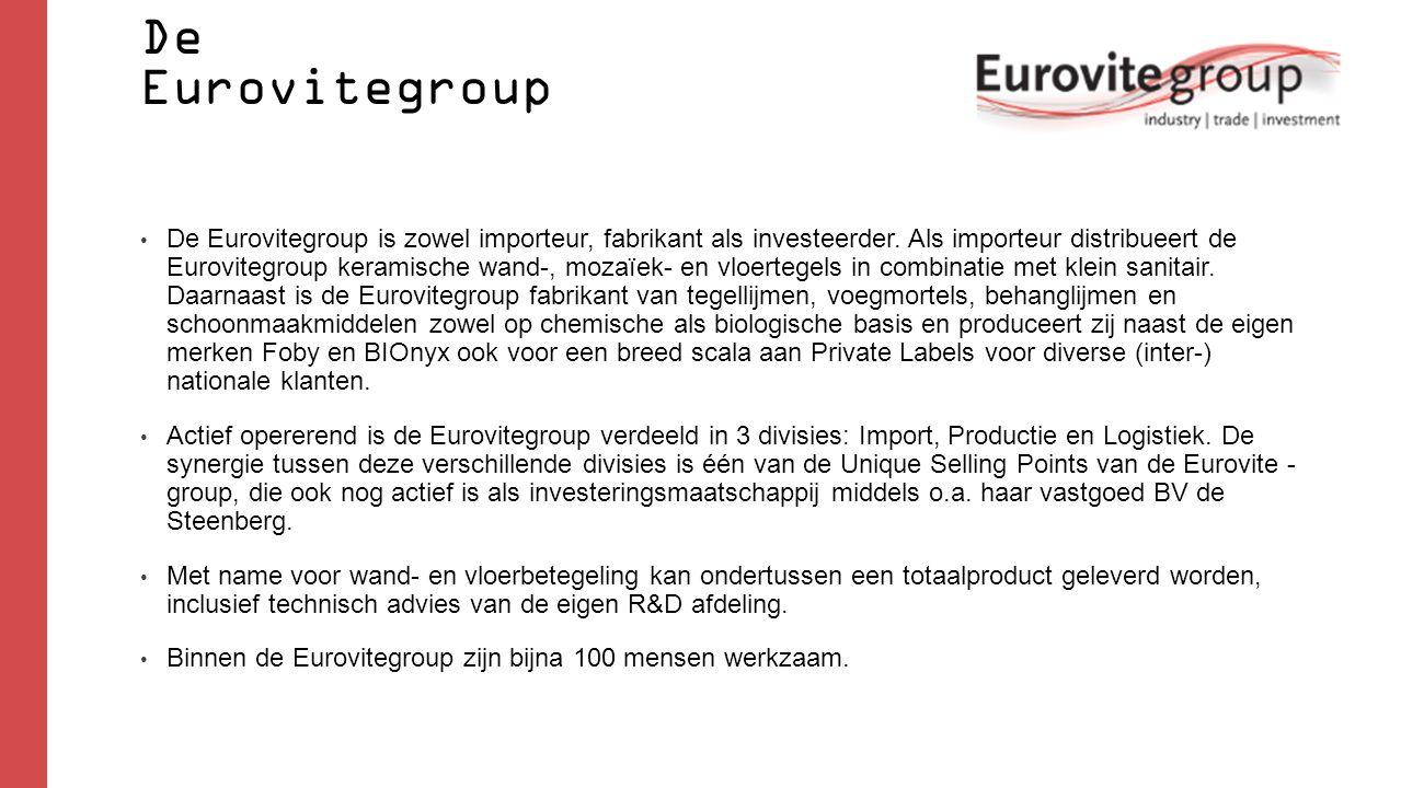 De Eurovitegroup De Eurovitegroup is zowel importeur, fabrikant als investeerder. Als importeur distribueert de Eurovitegroup keramische wand-, mozaïe