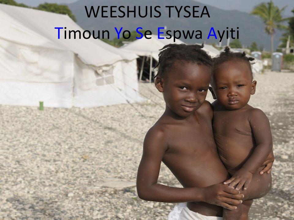 WEESHUIS TYSEA Timoun Yo Se Espwa Ayiti 8