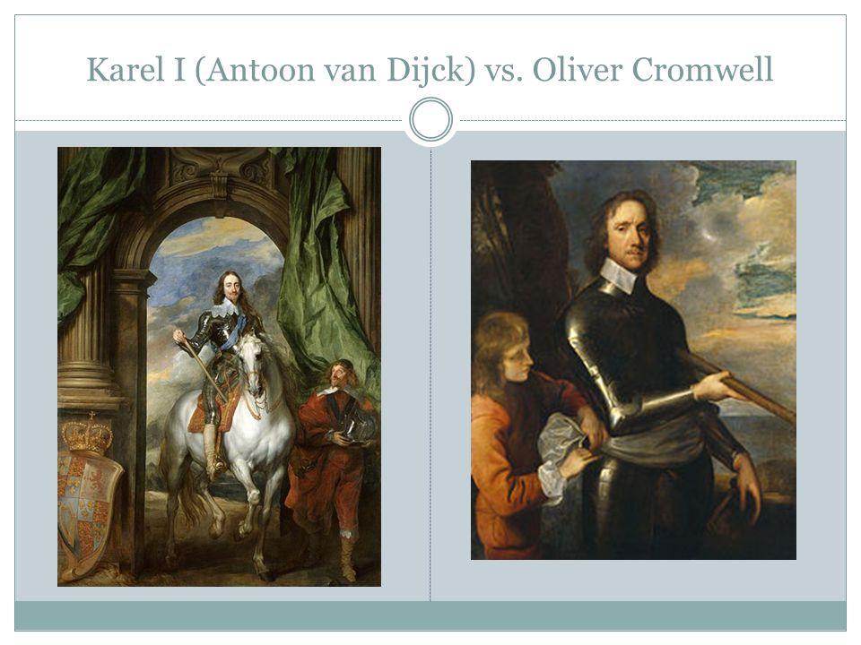 Karel I (Antoon van Dijck) vs. Oliver Cromwell