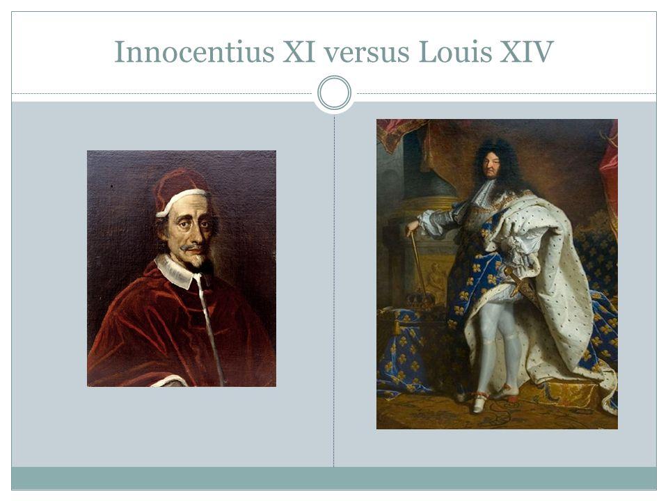 Innocentius XI versus Louis XIV