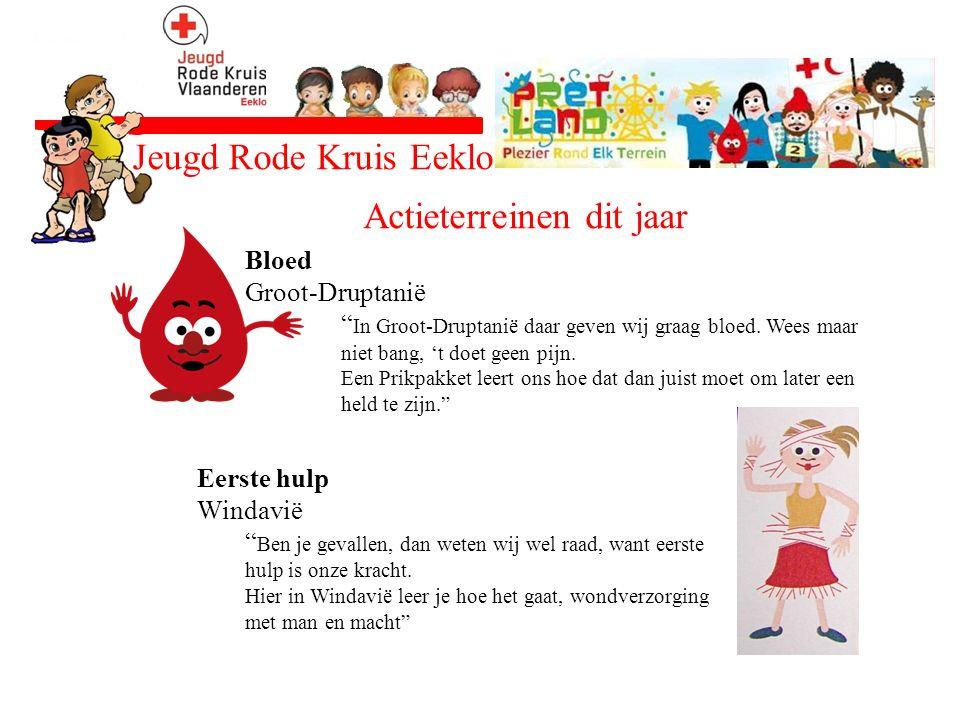 """Jeugd Rode Kruis Eeklo Actieterreinen dit jaar Bloed Groot-Druptanië """" In Groot-Druptanië daar geven wij graag bloed. Wees maar niet bang, 't doet gee"""