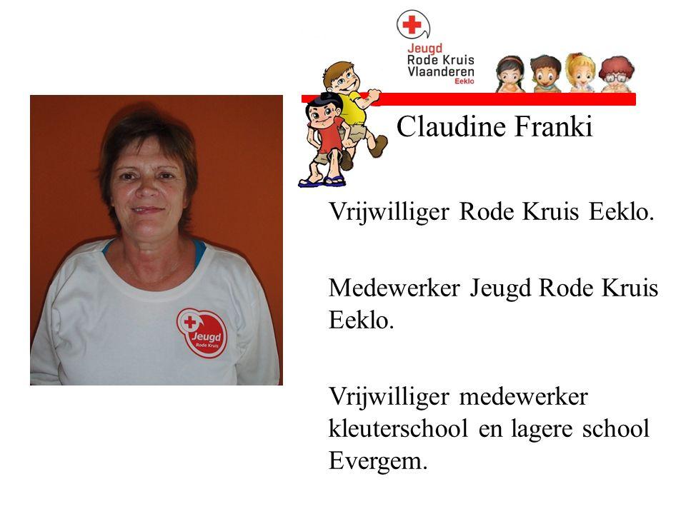 Claudine Franki Vrijwilliger Rode Kruis Eeklo. Medewerker Jeugd Rode Kruis Eeklo. Vrijwilliger medewerker kleuterschool en lagere school Evergem.