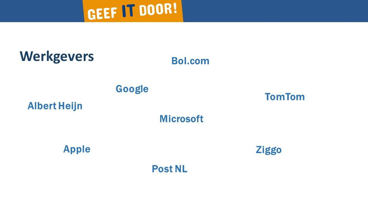 Werkgevers Google Microsoft Apple Ziggo TomTom Albert Heijn Bol.com Post NL