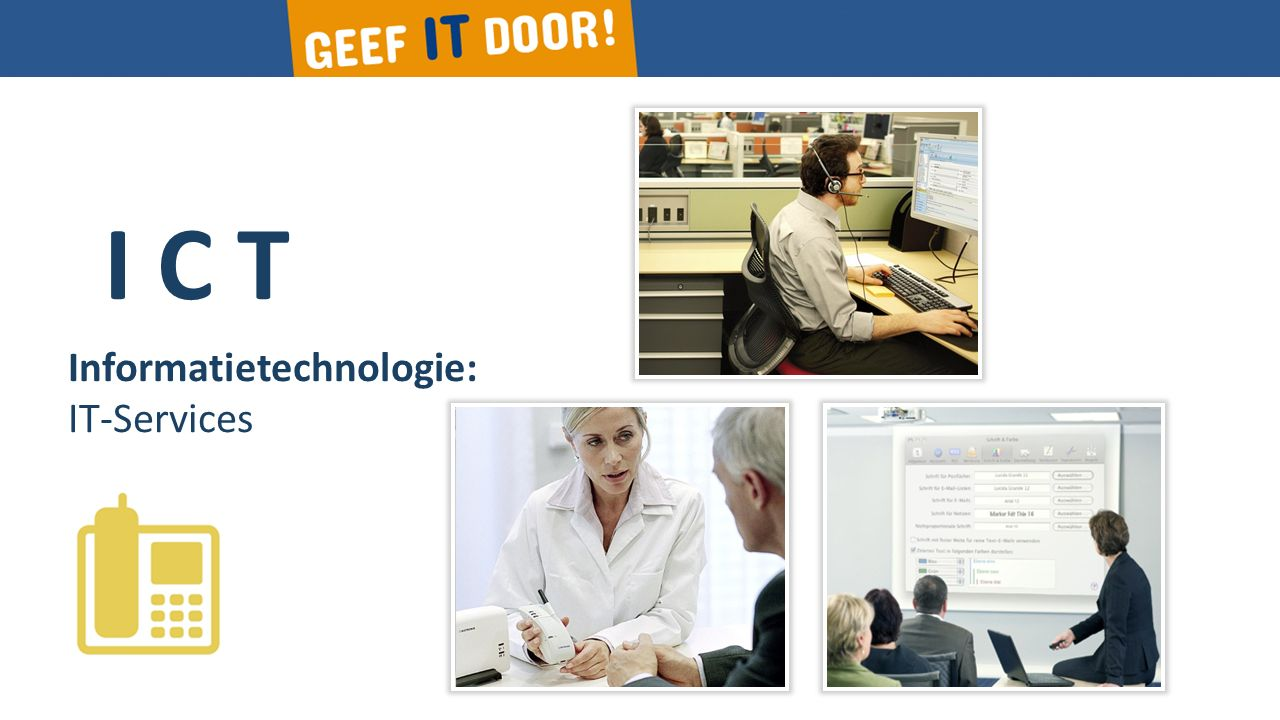 I C T Informatietechnologie: IT-Services