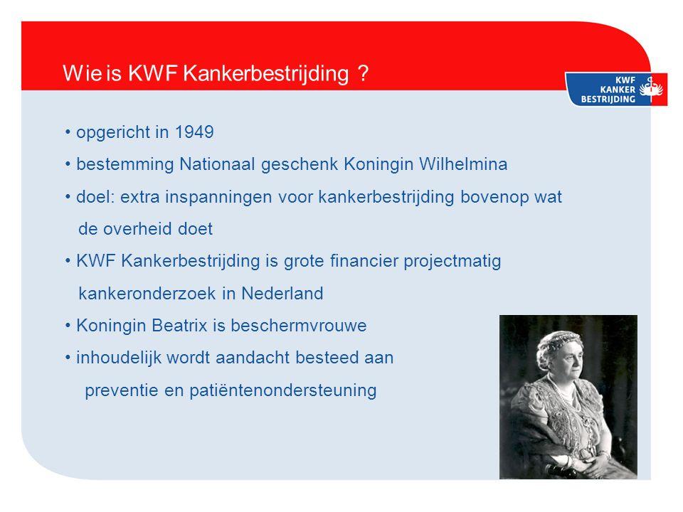 Wie is KWF Kankerbestrijding .