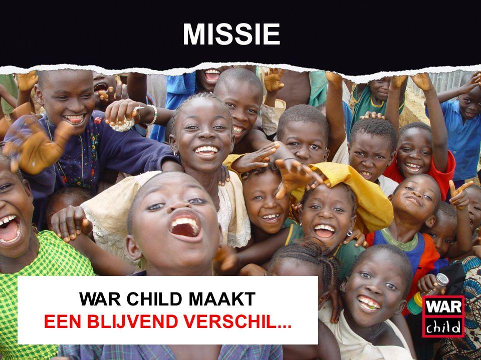 MISSIE WAR CHILD MAAKT EEN BLIJVEND VERSCHIL...