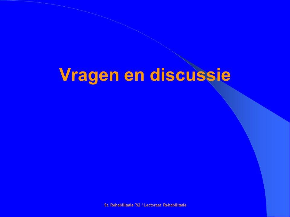 St. Rehabilitatie '92 / Lectoraat Rehabilitatie Vragen en discussie