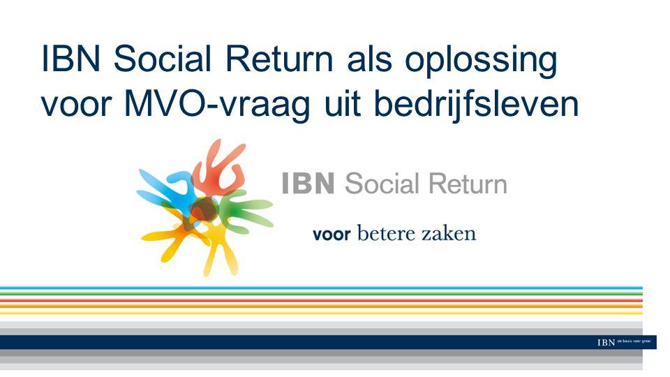 IBN Social Return als oplossing voor MVO-vraag uit bedrijfsleven