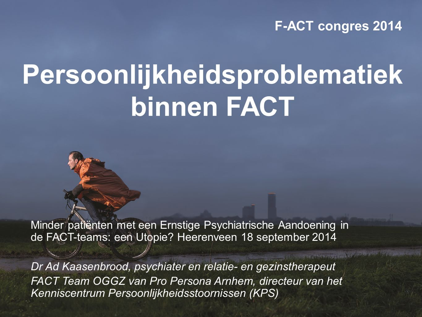 www.factcongres.nl PD = BPD (?) 1.Frantic efforts to avoid real or imagined abandonment 2.A pattern of unstable and intense interpersonal relationships characterized by alternating between extremes of idealization and devaluation 3.Identity disturbance: markedly and persistently unstable self-image or sense of self 4.Impulsivity in at least two areas that are potentially self-damaging (e.g., substance abuse, binge eating, and reckless driving) substance abuse 5.Recurrent suicidal behavior, gestures, or threats, or self-mutilating behavior 6.Affective instability due to a marked reactivity of mood (e.g., intense episodic dysphoria, irritability, or anxiety usually lasting a few hours and only rarely more than a few days) 7.Chronic feelings of emptiness 8.Inappropriate, intense anger or difficulty controlling anger (e.g., frequent displays of temper, constant anger, recurrent physical fights)controlling anger 9.Transient, stress-related paranoid ideation or severe dissociative symptoms