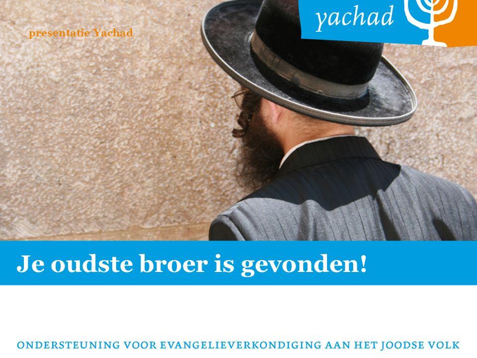 Je oudste broer is gevonden! presentatie Yachad