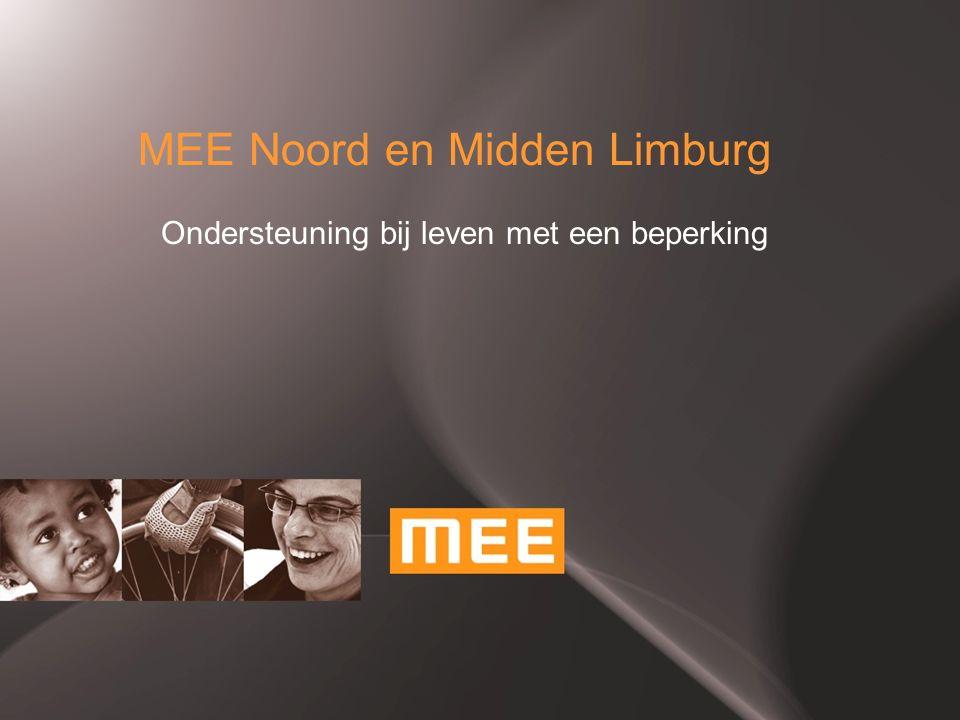 MEE Noord en Midden Limburg Ondersteuning bij leven met een beperking