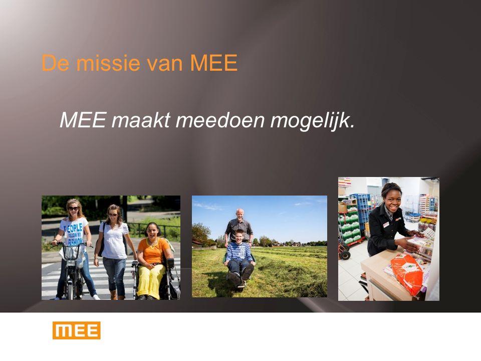 De missie van MEE MEE maakt meedoen mogelijk.